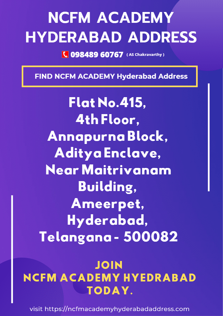 here is the NCFM Academy Hyderabad address with contact number